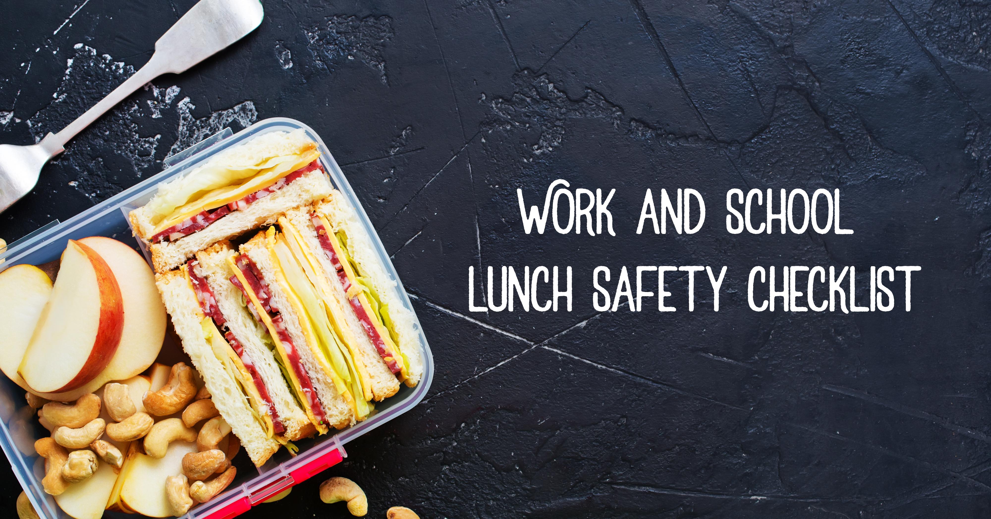 Work and school lunch safety checklist