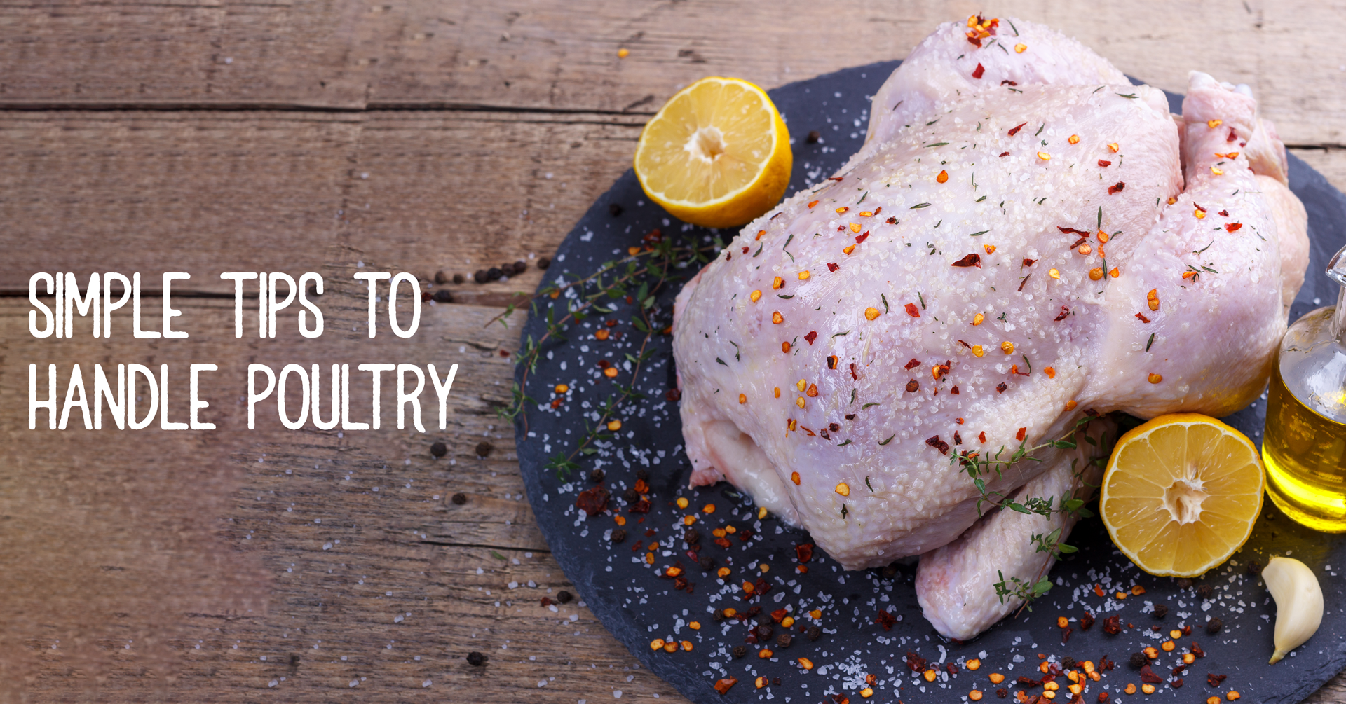 Simple tips to handle poultry